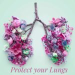 Breathing exercises, protect your lungs, lung health, the healthy life foundation, breathe