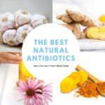natrual antibiotics, the healthy life foundation, healthy life tips