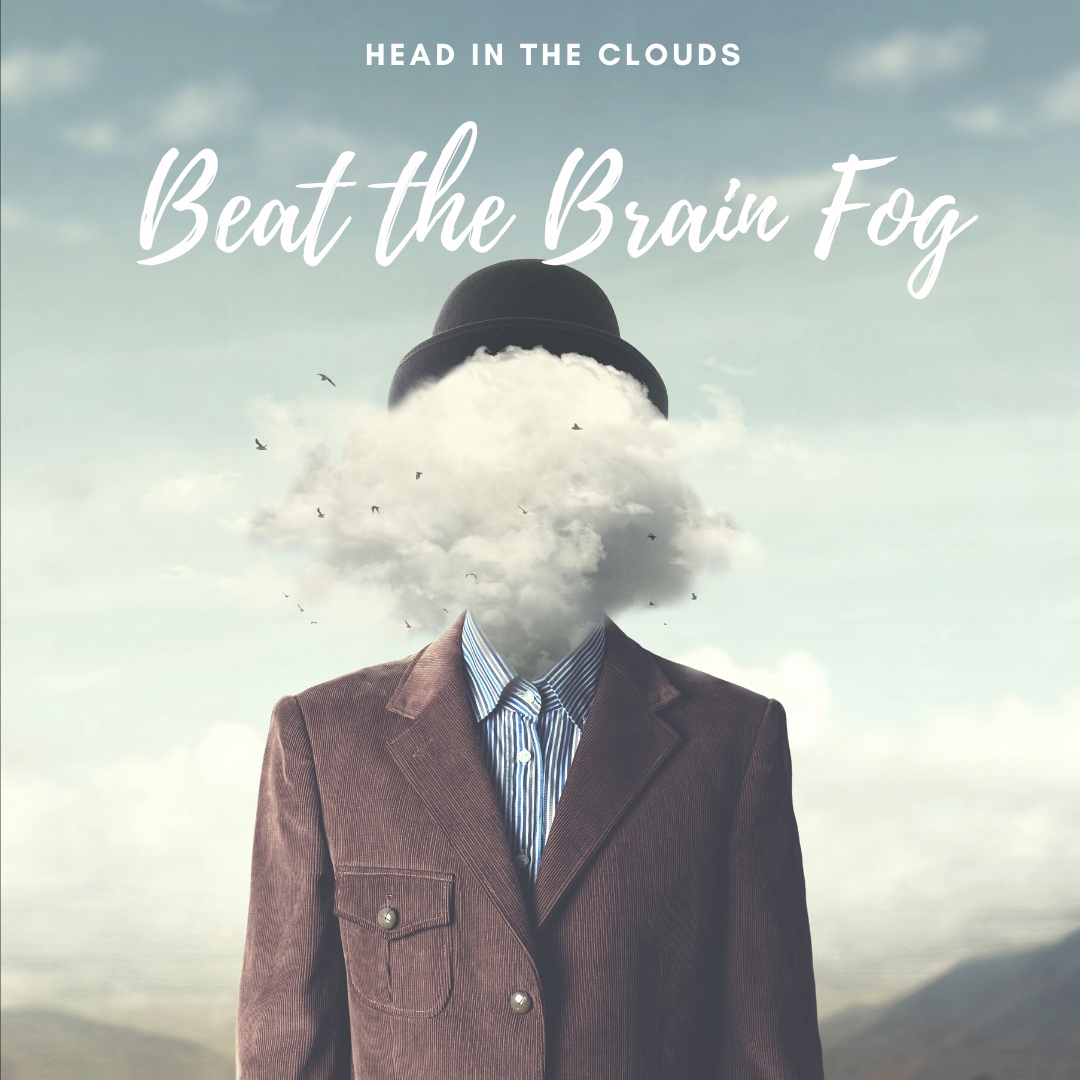 Beat the Brain Fog