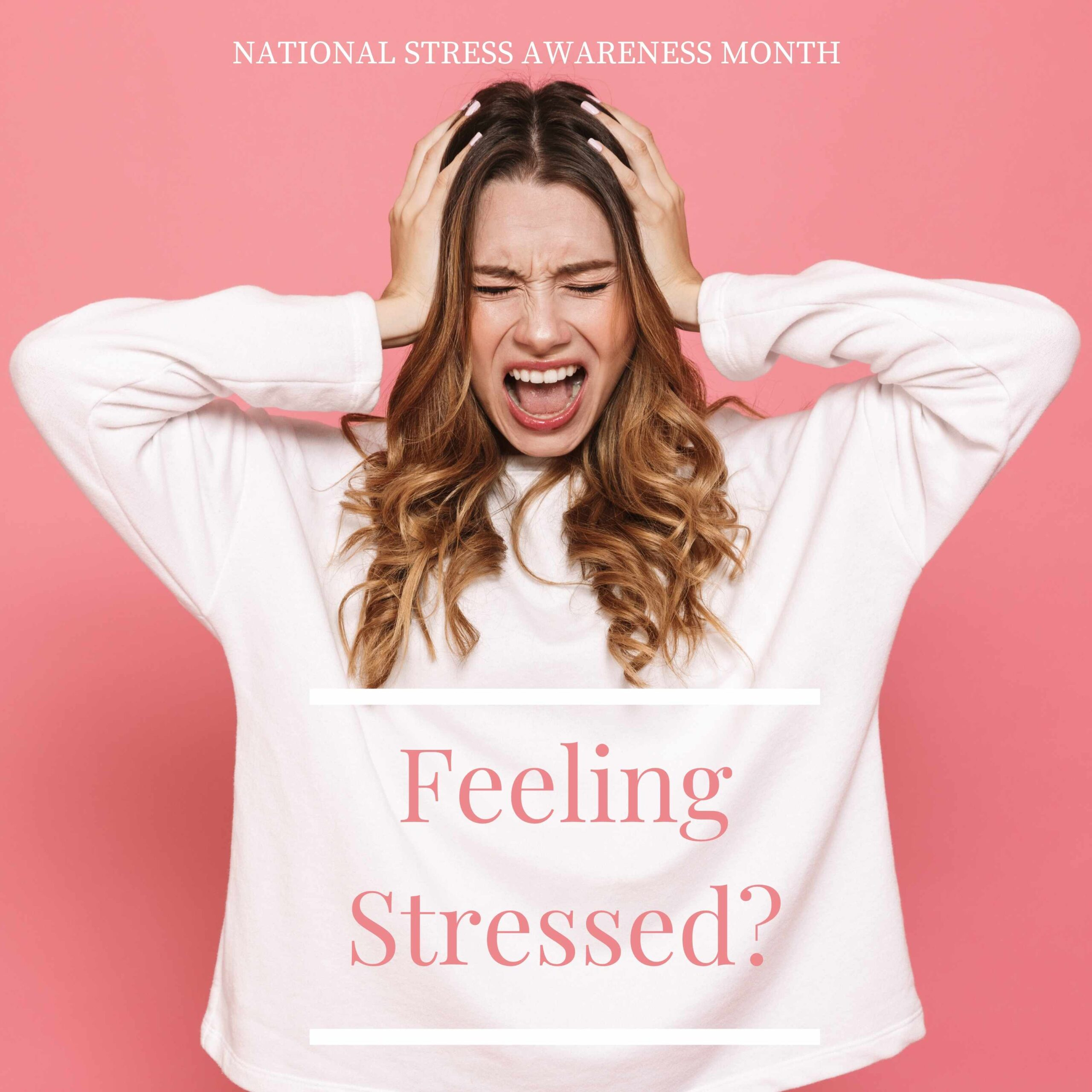 National Stress Awareness Month