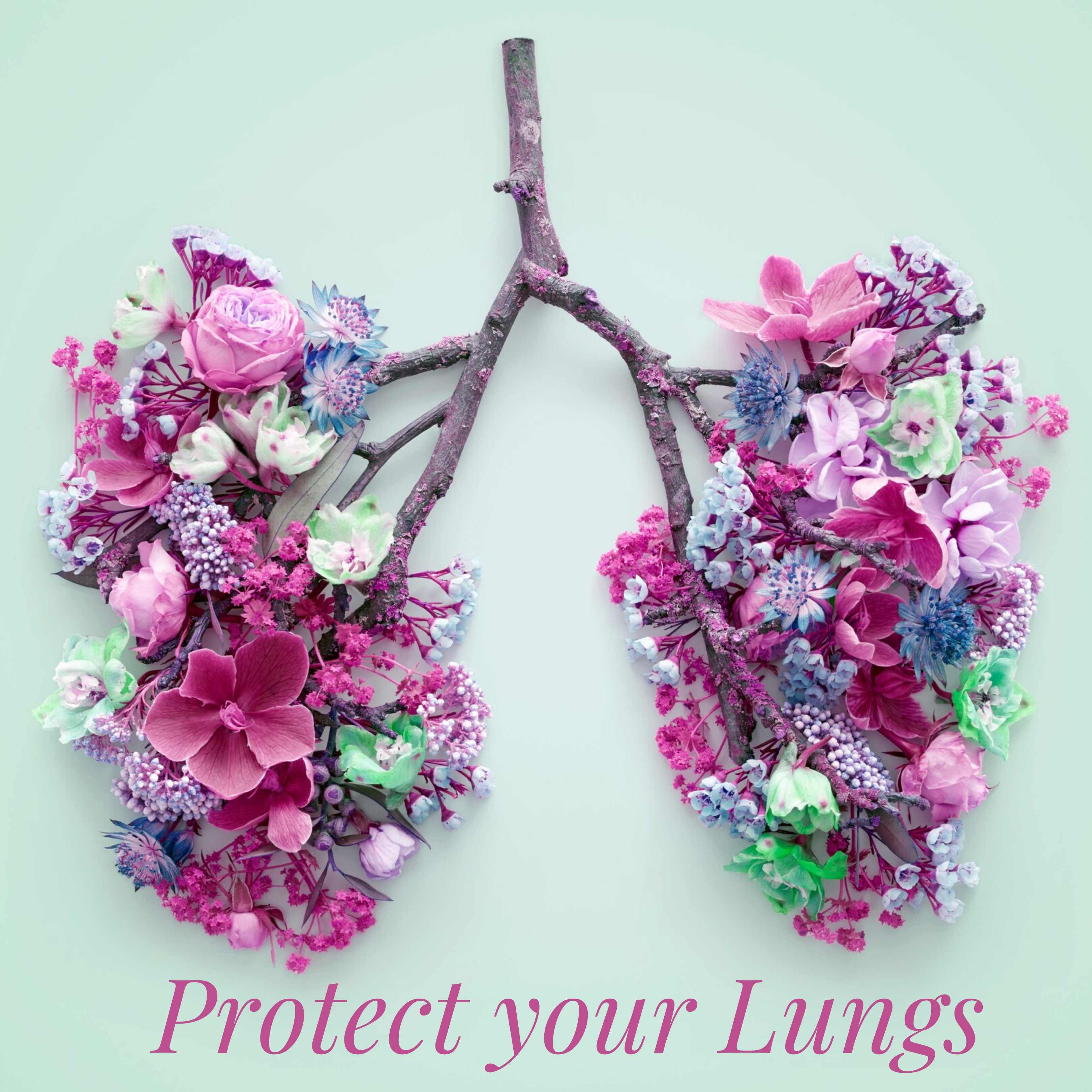 Protect Your Lungs