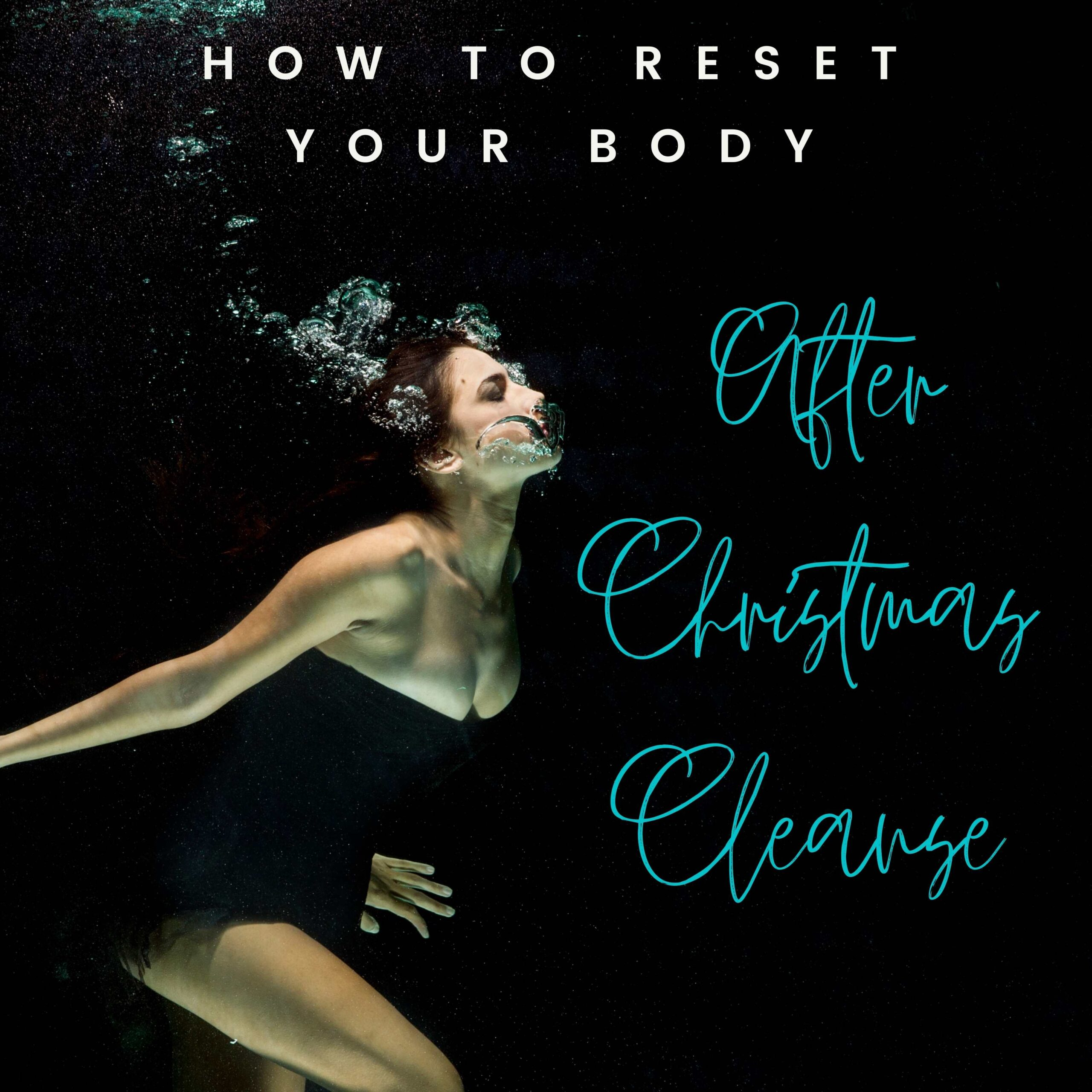 After Christmas Cleanse