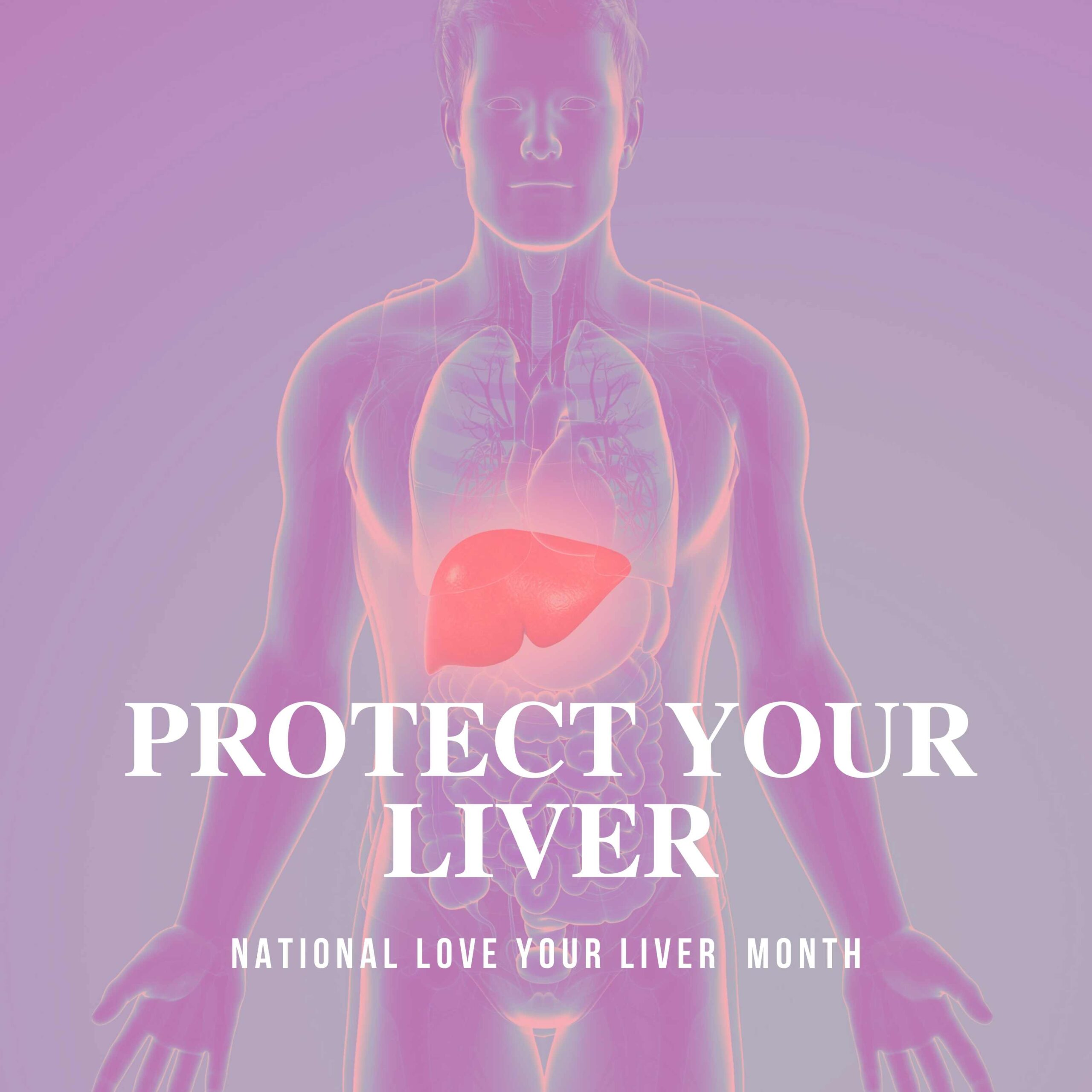 National Love Your Liver Month