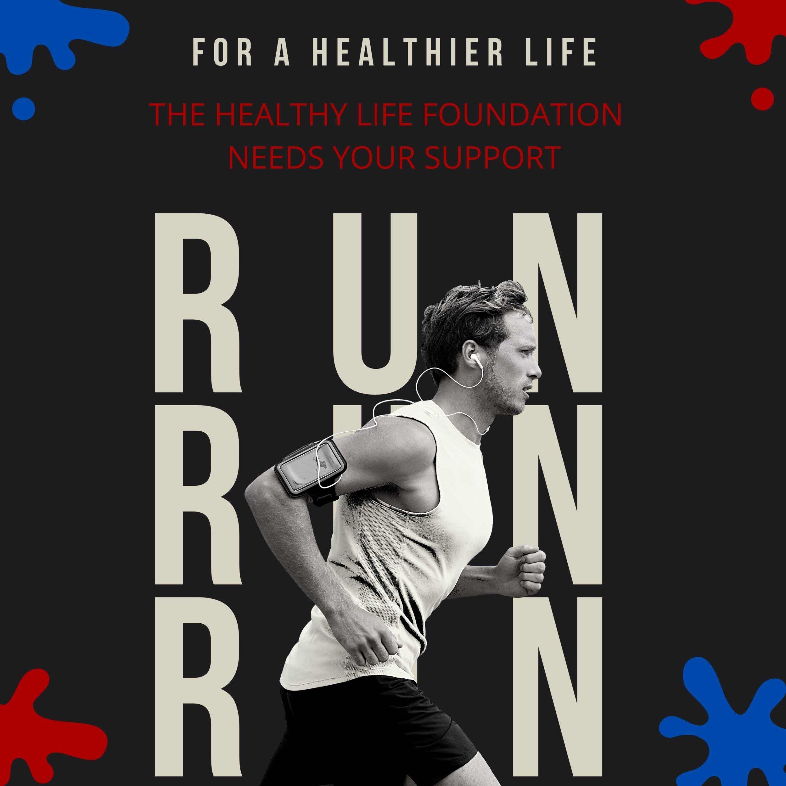 Run For A Healthier Life!